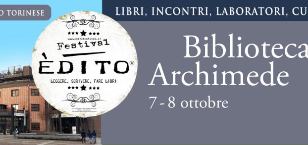 Edito Festival a Settimo T.se sabato 30 settembre